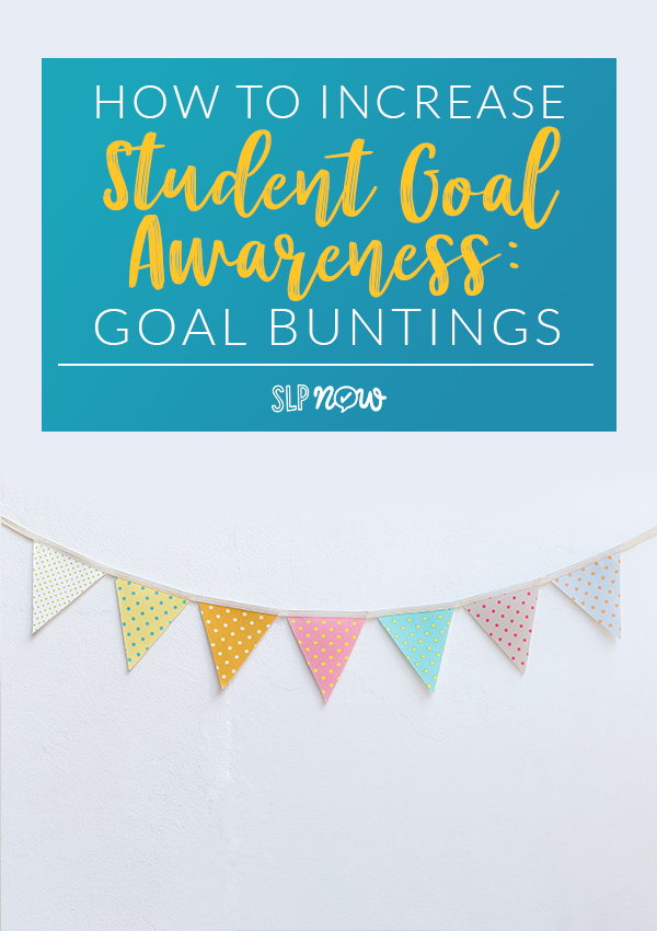 Keep your speech therapy students motivated and engaged with these goal bunting! Functional speech room decoration at its best!