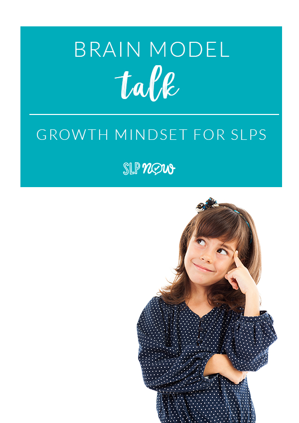 SLPs can work on growth mindset, Whole Brain Teaching, and other such strategies with their students, just like teachers do. Check out this brief post about brain model talk and learn how you can incorporate it in your speech room!