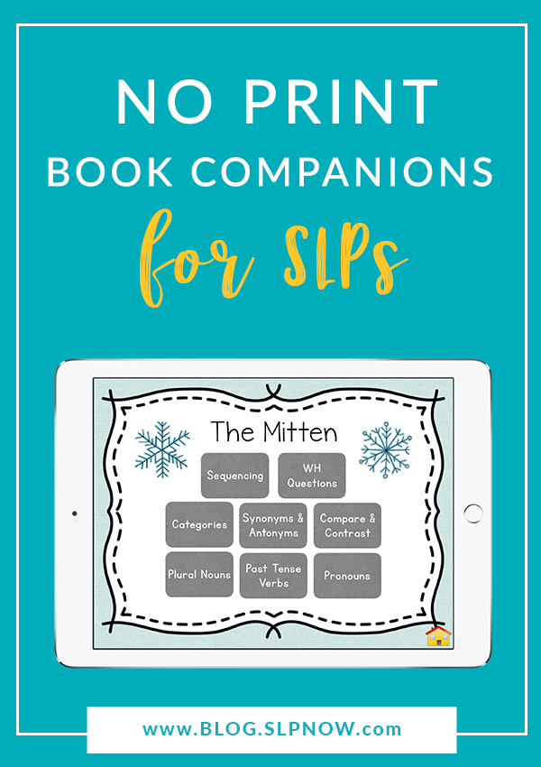 I'm here to help YOU, which is why I created the ultimate SLP time saver: these no print book companions! I created these to help you get down to teaching your speech therapy students and meeting their needs right away. No prep is the motto here!