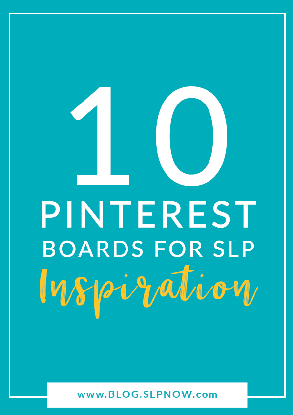 Are you looking for some SLP Pinterest boards? They can certainly come in handy on days where you're feeling uninspired and unmotivated! I'm sharing my top 10 favorite SLP Pinterest boards in this post, so click through to check them out!