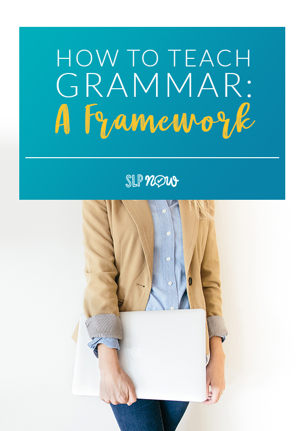 Wondering how to best approach grammar intervention? Check out this post for an evidence-based framework that you can use in your speech therapy sessions.