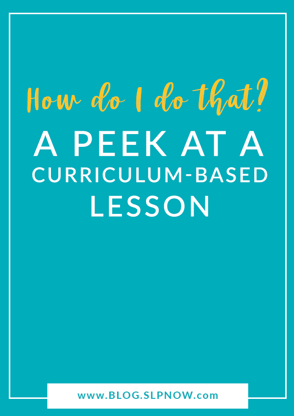 Many readers asked how I carry out a curriculum-based lesson in my speech therapy room, so I created this blog post detailing one of my therapy sessions. Curriculum-based therapy doesn't have to be challenging! Click through to read this post and get the play-by-play.