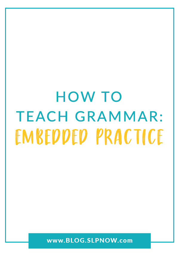 Looking for evidence-based strategies to use when targeting grammar goals in speech therapy? Check out this post for practical ideas to implement these strategies in your therapy!