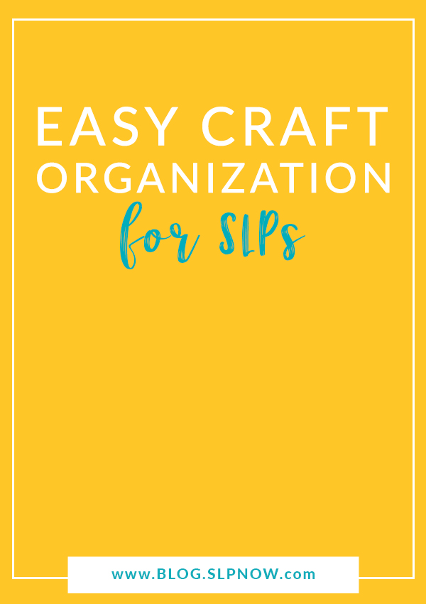 Struggling to keep your craft materials organized? Check out this post for an SLP's favorite tips and tools for craft organization!