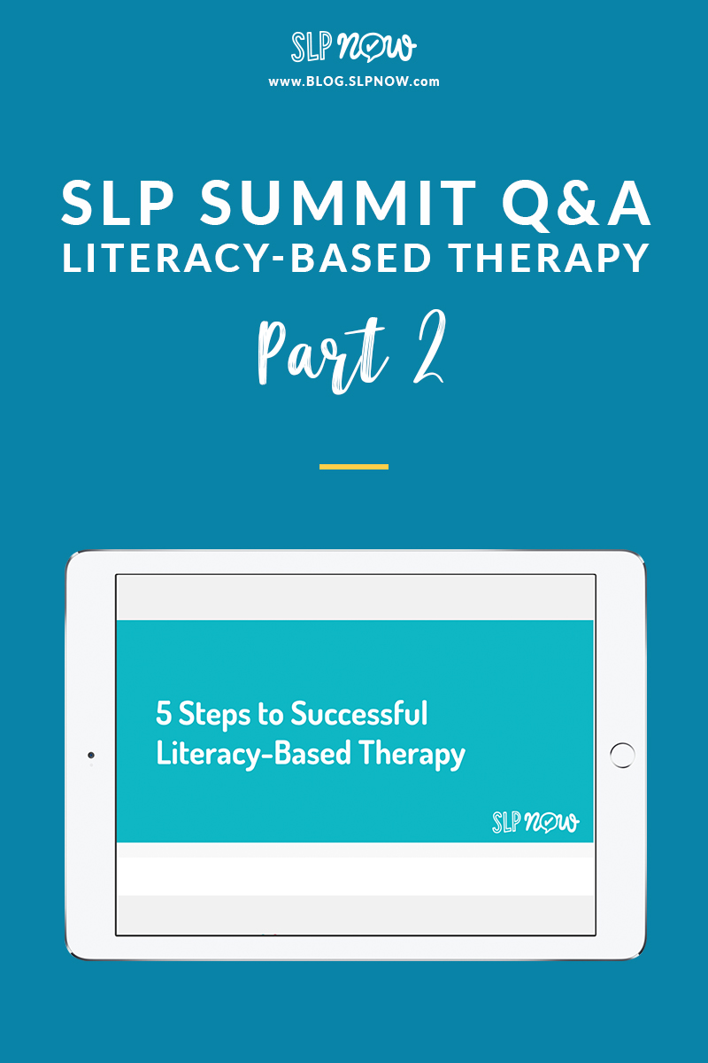 Did you catch the SLP Summit? I hope so! I wrote this blog post to answer some of the most frequently asked questions! Click through to get all kinds of practical tips to help you implement literacy-based therapy with your caseload!