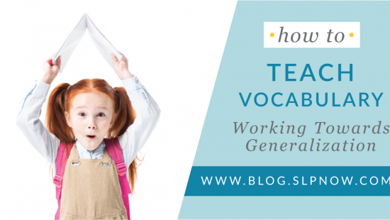 Once our students learn all of these great vocabulary words, how do we make it stick? This blog post explores vocabulary generalization and provides ideas for helping students use their vocabulary words in other settings. Click through to learn more about how SLPs can teach vocabulary in speech therapy.