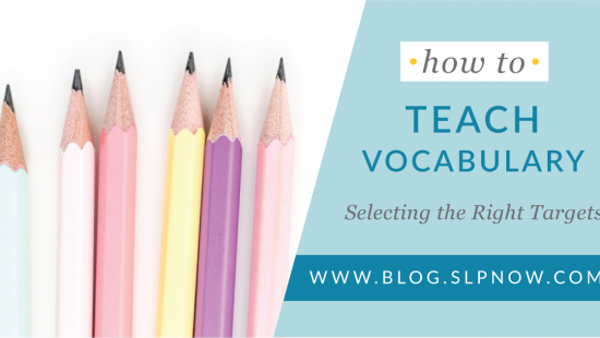 Selecting vocabulary targets can be a real challenge because there's no one-size-fits-all approach to vocabulary instruction. This post explores different ways for SLPs to select the right vocabulary targets in speech therapy, so click through to see what the research says about this topic.