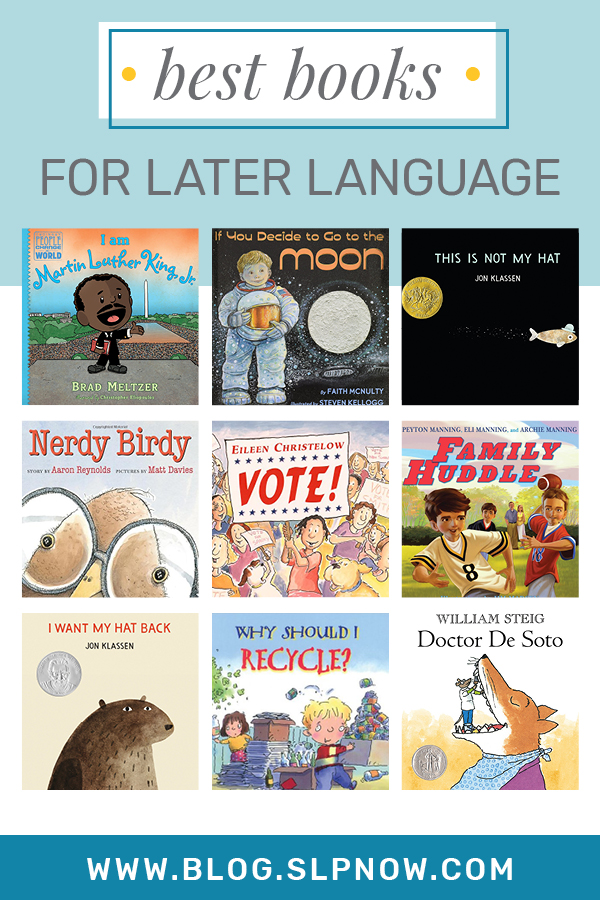 It's not always easy to find the perfect book when you're trying to implement literacy-based therapy with a mixed group. Because I know that struggle all too well (and am always on the hunt for amazing books to use!) I put together a series of blog posts that highlight some of my favorites. This week is all about: The Best Books For Later Language. Click through to find all 9 books, plus a brief description of each, over on the blog!